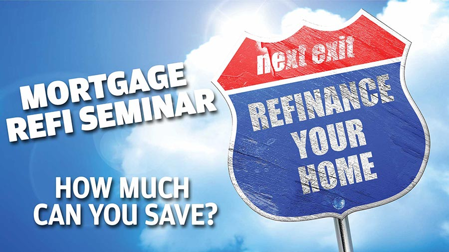 Mortgage Refi Seminar